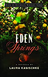 Eden Springs (Made in Michigan Writers Series)