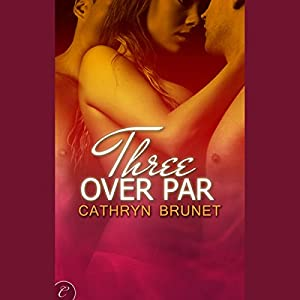 Three Over Par Audiobook
