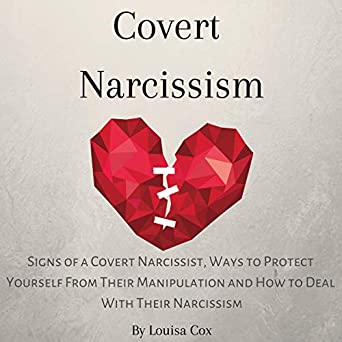Amazon com: Covert Narcissism: Signs of a Covert Narcissist, Ways to