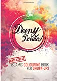 Deeny Doodles!: Anti-Stress Islamic Coloring Book for Grown-Ups