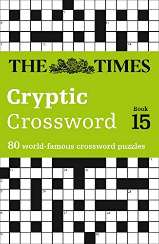 Amazon Com The Times Cryptic Crossword Book 15 80 World Famous Crossword Puzzles 9780007368518 The Times Mind Games Books