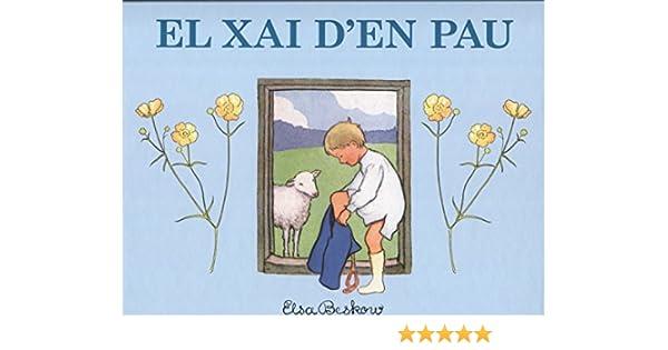 El xai den Pau: Amazon.es: Beskow, Elsa: Libros