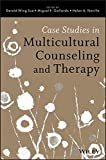 Case Studies in Multicultural Counseling and Therapy by Derald Wing Sue (2013-09-03)