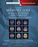 Memory Loss, Alzheimer's Disease, and Dementia 2nd Edition