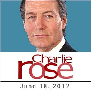 Charlie Rose: Fouad Ajami, David Ignatius, Tod Williams, Billie Tsien, and Peter Piot, June 18, 2012 Radio/TV Program