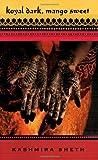 Koyal Dark, Mango Sweet, Kashmira Sheth, 0786838582