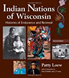 Indian Nations of Wisconsin, Patty Loew, 087020503X