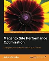 Magento Site Performance Optimization Front Cover