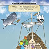 What the Pelican Saw, Pauline Wall and Shelley Smith, 1490700757