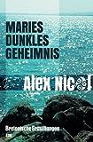 Maries dunkles geheimnis: Bretonische Ermittlungen (Germanic Languages Edition)
