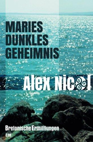 Maries dunkles geheimnis: Bretonische Ermittlungen (Germanic Languages Edition) by Les éditions du 38