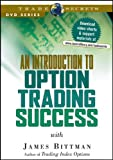 An Introduction to Option Trading Success, Bittman, James, 1592802400