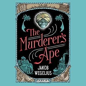 The Murderer's Ape Audiobook