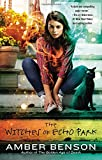 The Witches of Echo Park, Amber Benson, 0425268675