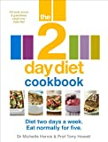 The 2-Day Diet Cookbook, Michelle Harvie and Tony Howell, 0091954681