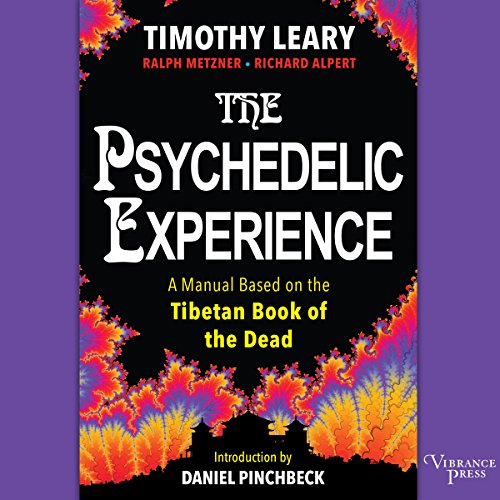 The Psychedelic Experience: A Manual Based on the Tibetan Book of the Dead Audiobook [Free Download by Trial] thumbnail