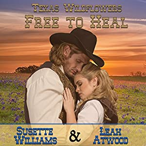 Free to Heal: A Historical Western Marriage of Convenience Novelette Series Audiobook