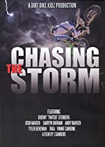 Chasing The Storm  Directed by J. Sanders