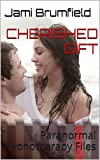 Cherished Gift (Paranormal Hypnotherapy Files Book 1)