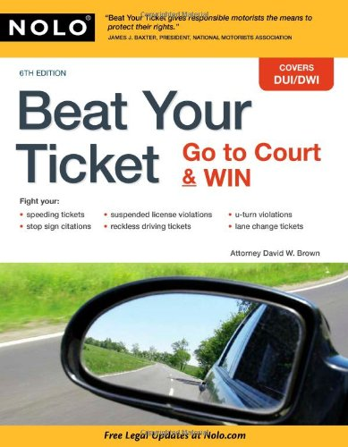 (Beat Your Ticket: Go to Court &)