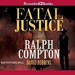 Fatal Justice | Ralph Compton