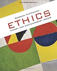 Ethics: Theory & Contemporary Issues - Concise Edition (Available Titles CourseMate) by Barbara MacKinnon (2010-02-03)