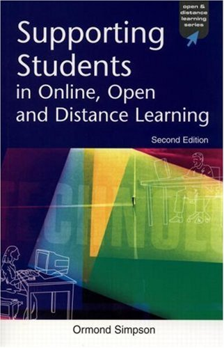 Supporting Students in Online, Open and Distance Learning (Open and Flexible Learning Series) by Simpson Ormond (2002-05-01) Paperback