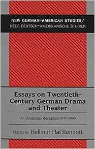 twentieth century drama 3 essay En226 - drama and democracy  this module looks at major english-language plays written since the beginning of the twentieth century  first 3000 word essay: 25% .