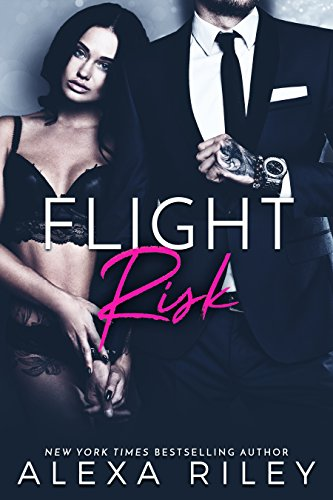 Flight Risk by [Riley, Alexa]