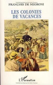 Les colonies de vacances par de Negroni