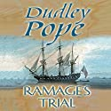 Ramage's Trial Audiobook by Dudley Pope Narrated by Steven Crossley