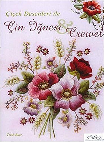 Cicek Desenli ile Cin Ignesi Crewel