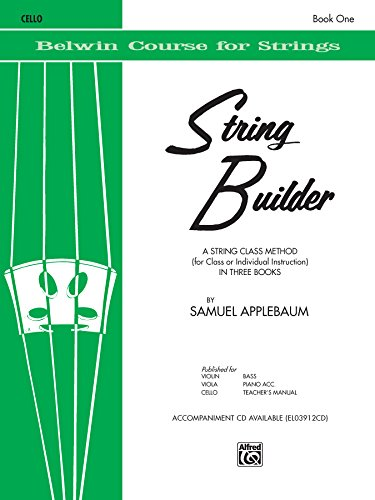 - String Builder, Bk 1: A String Class Method (for Class or Individual Instruction) - Cello (Belwin Course for Strings)