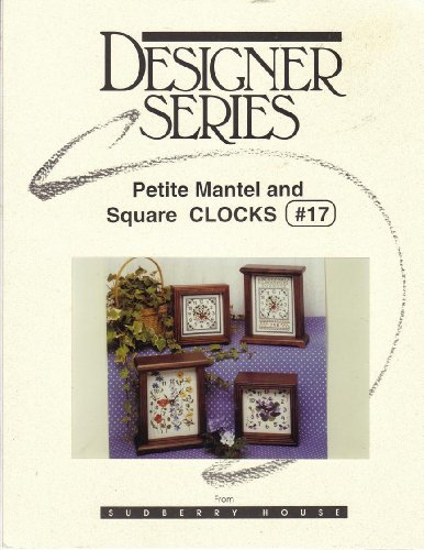 Petite Mantel and Square CLOCKS [Cross Stitch Chart] - #17 -