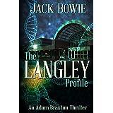 The Langley Profile (An Adam Braxton Thriller Book 3)
