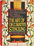 The Art of Decorative Stenciling, Adele Bishop and Cile Lord, 0140467289