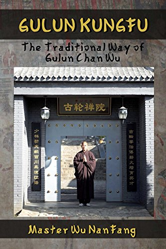 Download PDF Gulun Kungfu - The Traditional Way of Gulun Chan Wu
