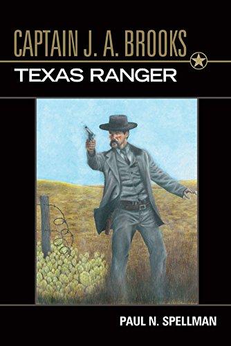 Captain J. A. Brooks, Texas Ranger (Frances B. Vick Series)