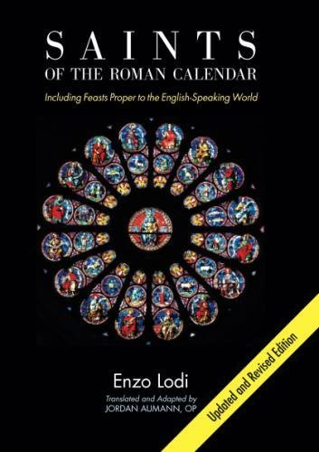 Saints of the Roman Calendar: Including Recent Feasts Proper to the English-Speaking World (Lodi Shops)
