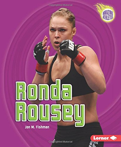 Ronda Rousey (Amazing Athletes)