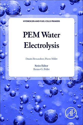 PEM Water Electrolysis, Volume 1, Volume 1 (Hydrogen and Fuel Cells Primers)