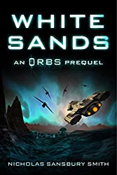 White Sands: An Orbs Prequel