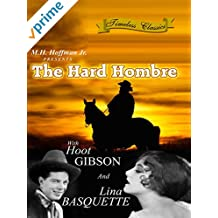 The Hard Hombre - 1931 - Remastered Edition