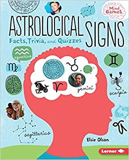 Astrological Signs Facts Trivia And Quizzes Mind Games Elsie