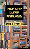 Memory Dump Analysis Anthology, Volume 6, Dmitry Vostokov, 1908043202