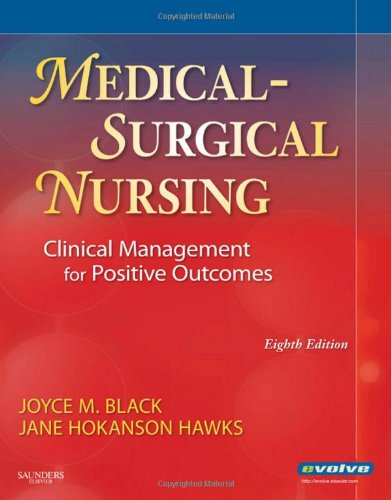 Medical-Surgical Nursing: Clinical Management for Positive Outcomes (Single Volume), 8th Edition