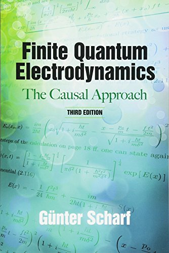 Finite Quantum Electrodynamics: The Causal Approach, Third Edition (Dover Books on Physics)
