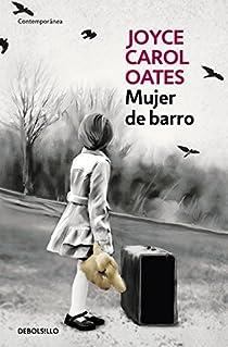 Mujer de barro par Oates