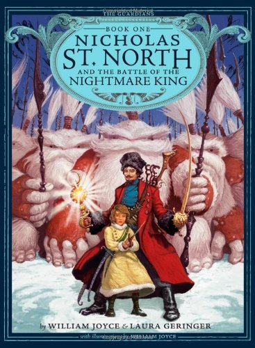 Download By William Joyce Nicholas St. North and the Battle of the Nightmare King (The Guardians) (1st Edition) pdf