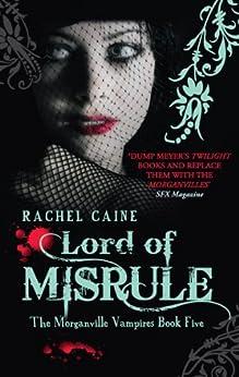 Lord of Misrule (Morganville Vampires) by [Caine, Rachel]